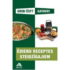 Ēdienu receptes steidzīgajiem