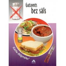 Gatavots bez sāls
