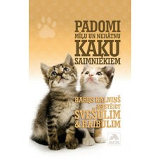 Padomi mīļu un nerātnu kaķu saimniekiem