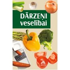 Dārzeņi veselībai
