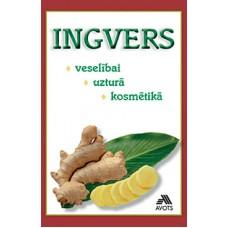 Ingvers veselībai, uzturā, kosmētikā