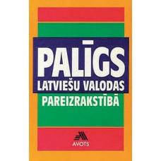 Palīgs latviešu valodas pareizrakstībā
