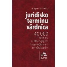 Juridisko terminu vārdnīca /angļu - latviešu /