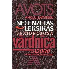 Angļu - latviešu necenzētās leksikas skaidrojošā vārdnīca