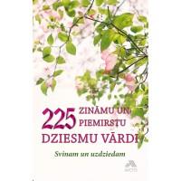 225 zināmu un piemirstu dziesmu vārdi