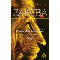 Zamba. Patiess stāsts par izcilāko lauvu, kāds jebkad dzīvojis.